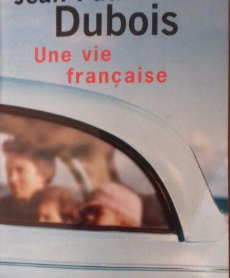 Une vie française, Jean-Paul Dubois